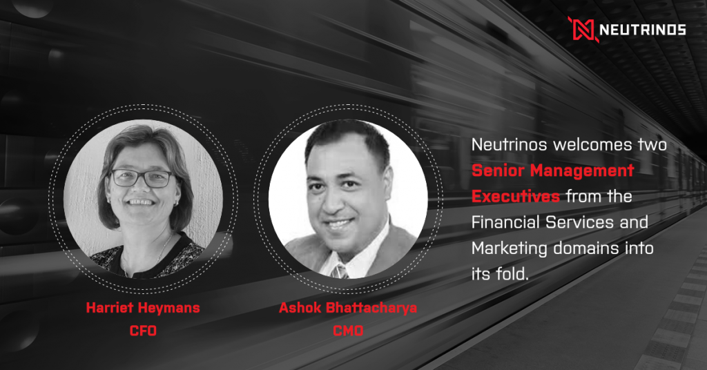 Neutrinos Welcomes Two Key Senior Management Team Members to Head its Finance, Marketing & Strategy Divisions