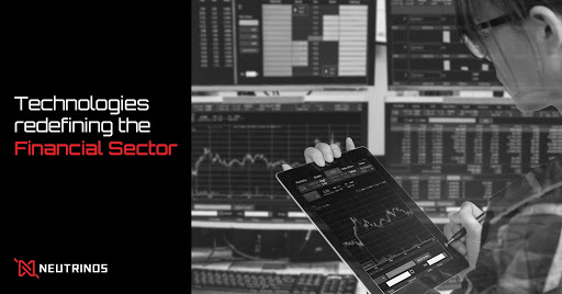 Technologies Redefining the Financial Sector
